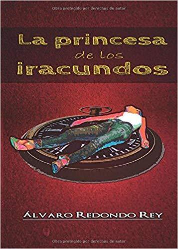 La Princesa de los Iracundos
